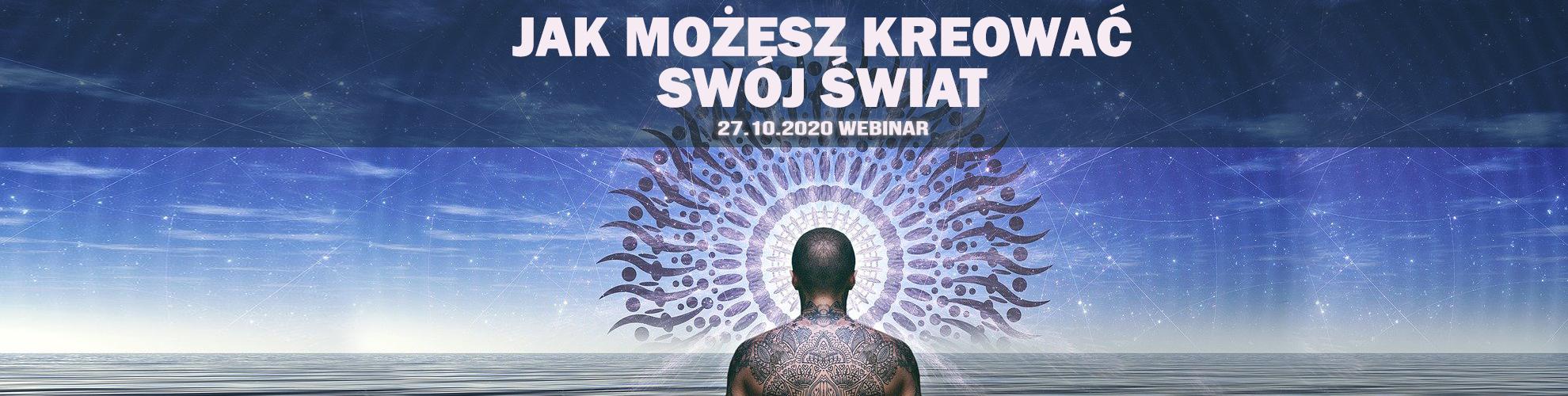 JAK-MOZESZ-KREOWAC-SWOJ-SWIAT-IV-WEBINAR-2